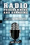 Radio Programming and Branding: The U...