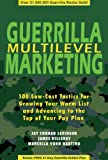 img - for Guerrilla Multilevel Marketing: 100 Free and Low-Cost Ways to Get More Network Marketing Leads book / textbook / text book