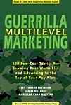 Guerrilla Multilevel Marketing: 100 F...