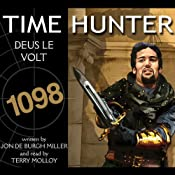 Deus Le Volt: Time Hunter, Book 8 | [Jon de Burgh Miller]