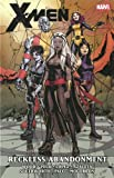X-Men by Brian Wood - Volume 2: Reckless Abandonment (0785164618) by Wood, Brian