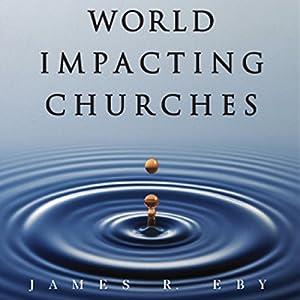 World Impacting Churches Audiobook