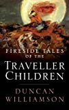 img - for Fireside Tales of the Traveller Children book / textbook / text book