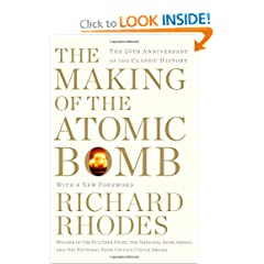 The Making of the Atomic Bomb: 25th Anniversary Edition by Richard Rhodes