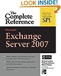 Microsoft Exchange Server 2007: The C...
