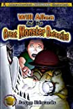 Will Allen and the Great Monster Detective (Chronicles of the Monster Detective Agency) [Paperback]