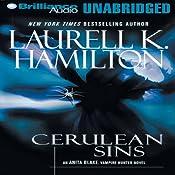 Cerulean Sins: Anita Blake, Vampire Hunter: Book 11 | [Laurell K. Hamilton]