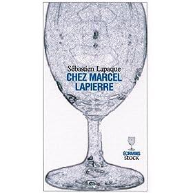 Chez Marcel Lapierre (Hors collection litt�rature fran�aise)