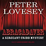Abracadaver: A Sergeant Cribb Mystery | Peter Lovesey