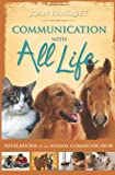img - for Communication With All Life: Revelations of An Animal Communicator book / textbook / text book