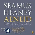 Aeneid: Book VI | Seamus Heaney