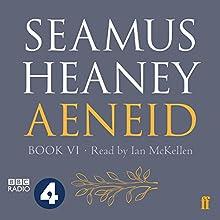 Aeneid: Book VI Audiobook by Seamus Heaney Narrated by Ian McKellen