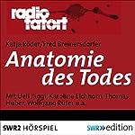 Anatomie des Todes (Radio Tatort) | Katja Röder,Fred Breinersdorfer