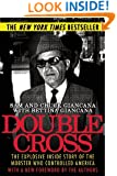 Double Cross: The Explosive Inside Story of the Mobster Who Controlled America