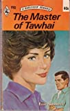 The Master of Tawhai (0263715671) by Summers, Essie