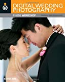 img - for Digital Wedding Photography Photo Workshop book / textbook / text book