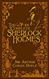 Arthur Conan Doyle Complete Sherlock Holmes, The (Barnes & Noble Leatherbound Classics) (Barnes & Noble Leatherbound Classic Collection)