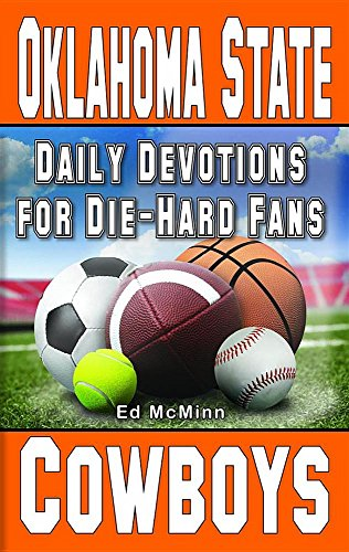 Daily Devotions for Die-Hard Fans: Oklahoma State Cowboys