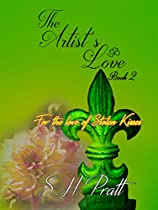 THE ARTIST'S LOVE (THE ARTIST'S TOUCH BOOK 2)