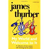 My World-and Welcome to It (Harvest Book) ~ James Thurber