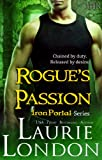 Rogues Passion: Iron Portal Series (Paranormal Romance)