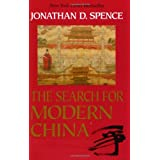 The Search for Modern China ~ Jonathan D. Spence