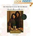 In the Kitchen with Rosie: Oprah's Fa...