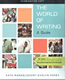 img - for The World of Writing A Guide Examination copy book / textbook / text book
