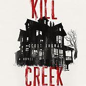 Kill Creek | [Scott Thomas]