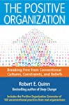 The Positive Organization: Breaking F...
