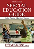 The Essential Special Education Guide for the Regular Education Teacher (039807755X) by Edward Burns