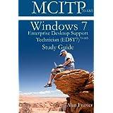 Windows 7 Enterprise Desktop Support Technician (EDST7) 70-685 Study Guide ~ Sean Odom