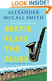 Bertie Plays the Blues: A 44 Scotland Street Novel (7)