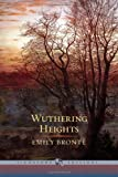 With an introduction by Tess O'Toole Emily Bronte Wuthering Heights (Barnes Noble Signature Edition) (Barnes & Noble Signature Editions)