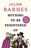 Nothing to Be Frightened of (0099523744) by Barnes, Julian