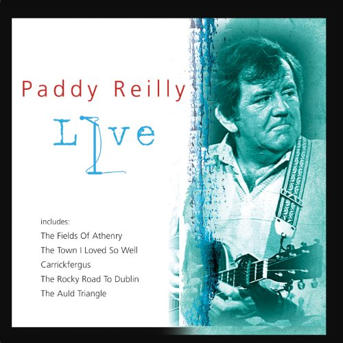 PADDY REILLY : LIVE NATIONAL S