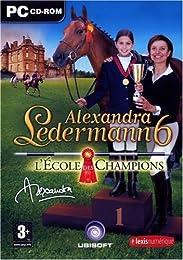 Alexandra Ledermann 6 : L'Ecole des Champions