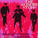 The Eight Legged Groove Machineby The Wonder Stuff
