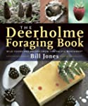 The Deerholme Foraging Book: Wild Foo...