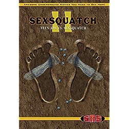 Sexsquatch 2: Teen Ape Vs. Sexsquatch