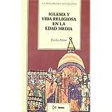 Iglesia y vida religiosa en la Edad Media