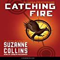 Catching Fire: Hunger Games, Book 2 (       UNABRIDGED) by Suzanne Collins Narrated by Carolyn McCormick