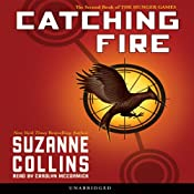 Catching Fire: Hunger Games Trilogy, Book 2 | [Suzanne Collins]