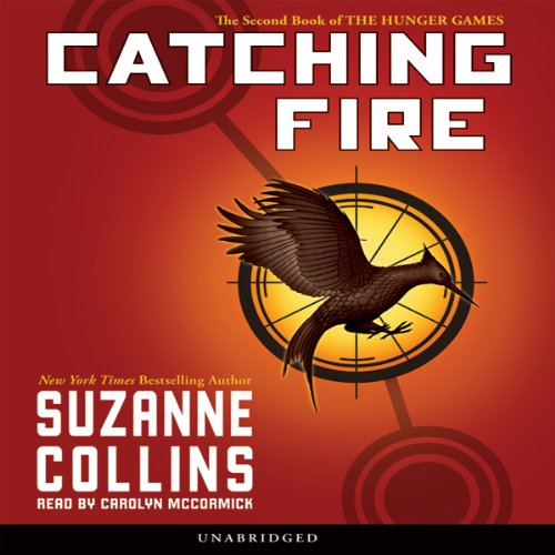 Catching Fire: Hunger Games, Book 2 Audiobook | Suzanne ...