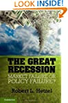 The Great Recession: Market Failure o...