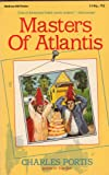 Masters of Atlantis (0070505039) by Portis, Charles