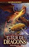 Gotrek et F�lix, tome 4 : Tueur de Dragons par King