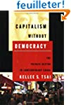 Capitalism Without Democracy: The Pri...