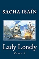 Lady Lonely: Tome 1
