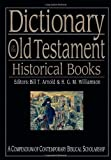 img - for Dictionary of the Old Testament: Historical Books (The IVP Bible Dictionary Series) book / textbook / text book